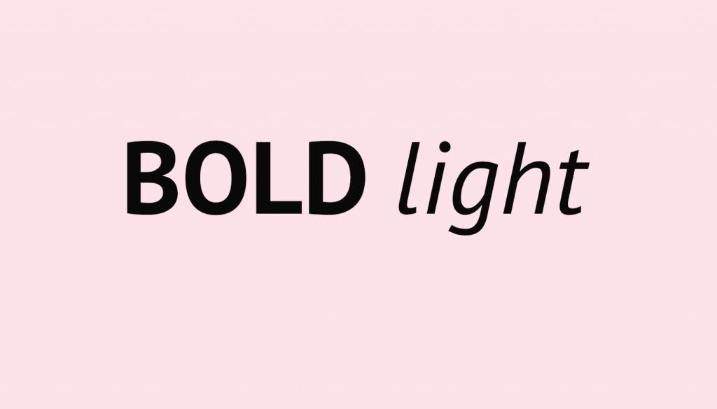 Bold vs Light
