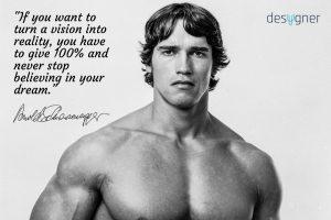 arnold schwarzenegger quote dream